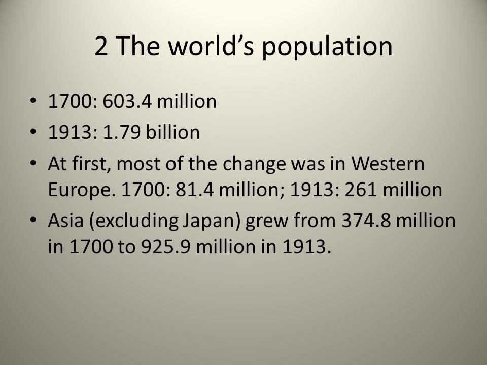 2 The world's population