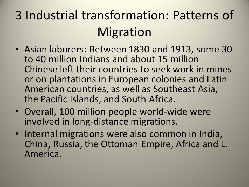3 Industrial transformation: Patterns of Migration