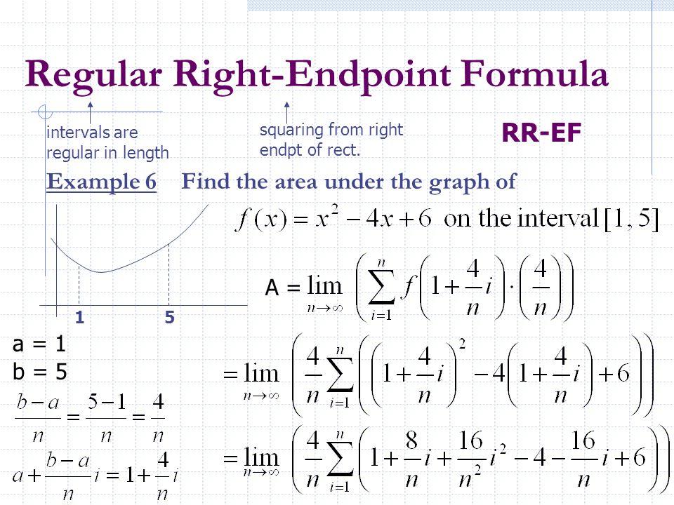 Regular Right-Endpoint Formula
