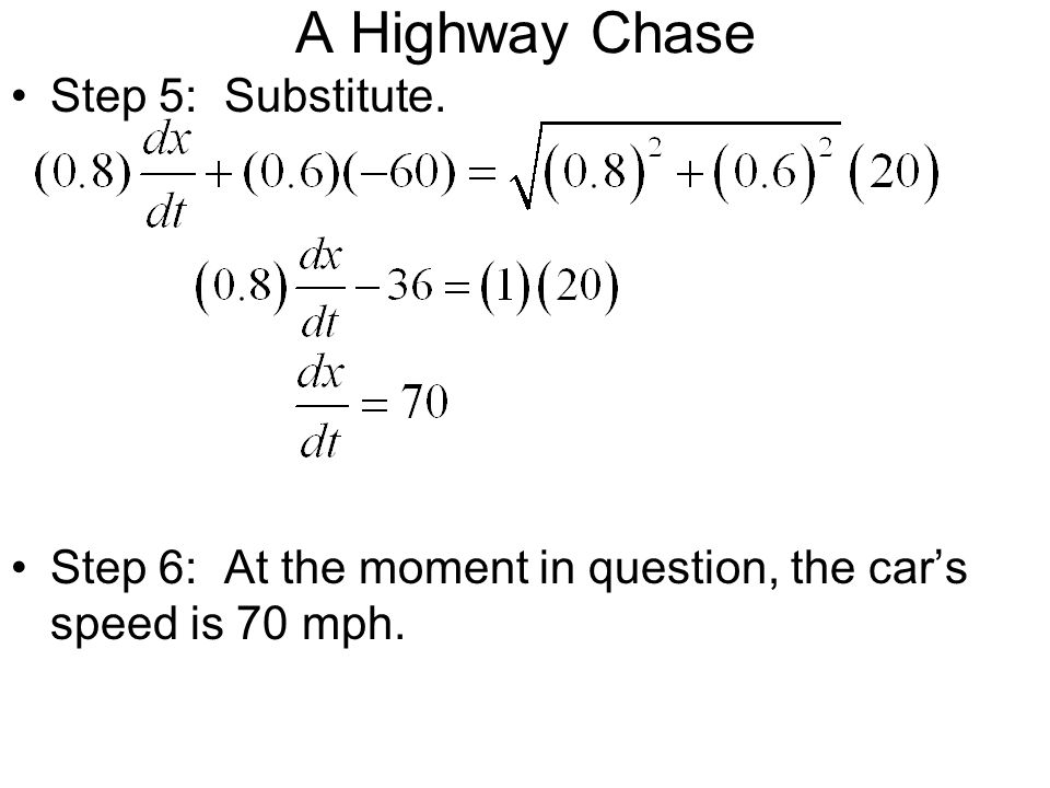 A Highway Chase Step 5: Substitute.