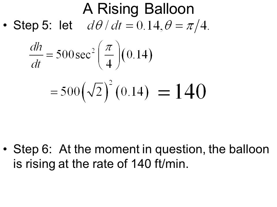 A Rising Balloon Step 5: let