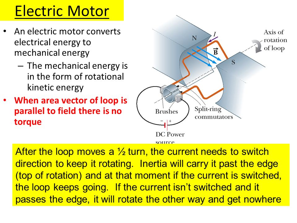 Electric Motor An electric motor converts electrical energy to mechanical energy. The mechanical energy is in the form of rotational kinetic energy.