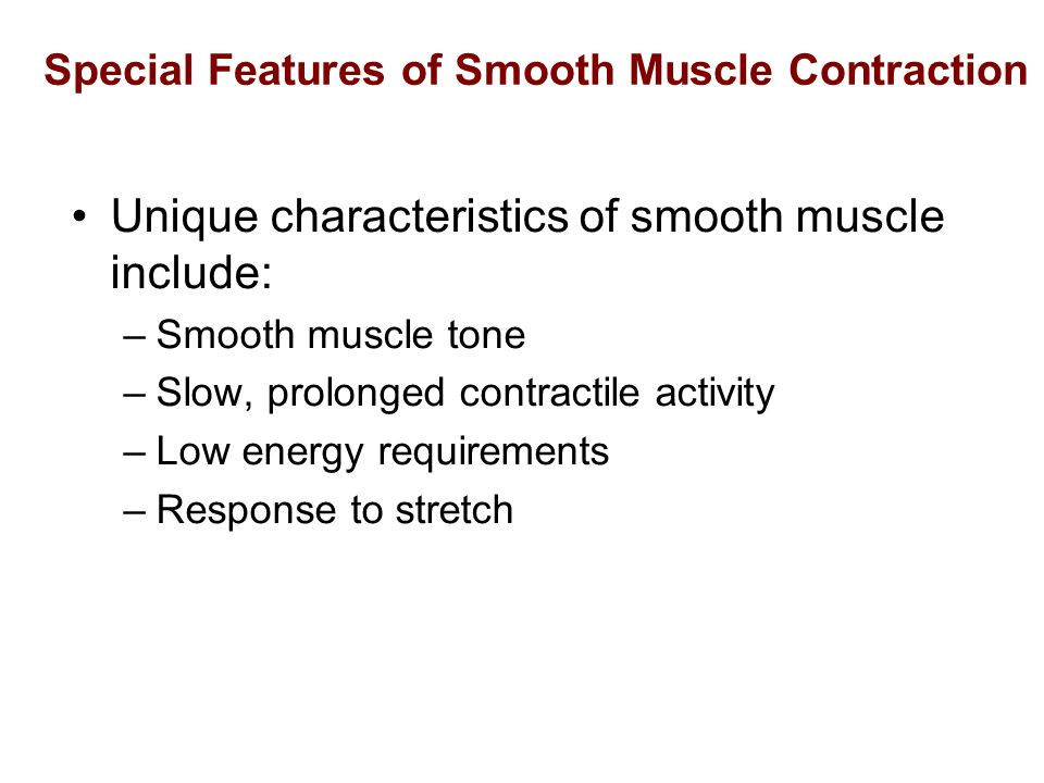 Special Features of Smooth Muscle Contraction
