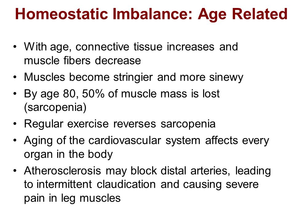 Homeostatic Imbalance: Age Related