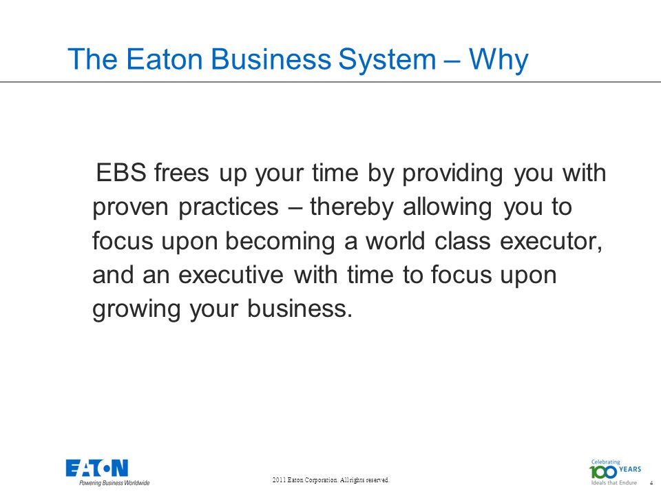 The Eaton Business System – Why