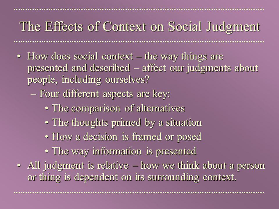 The Effects of Context on Social Judgment