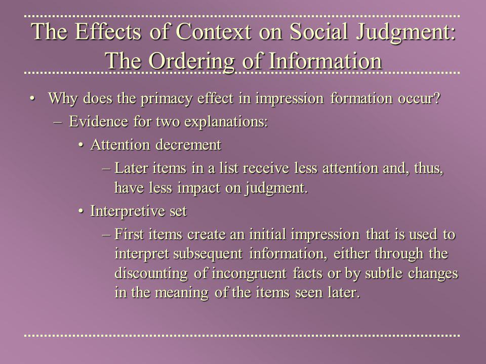 The Effects of Context on Social Judgment: The Ordering of Information