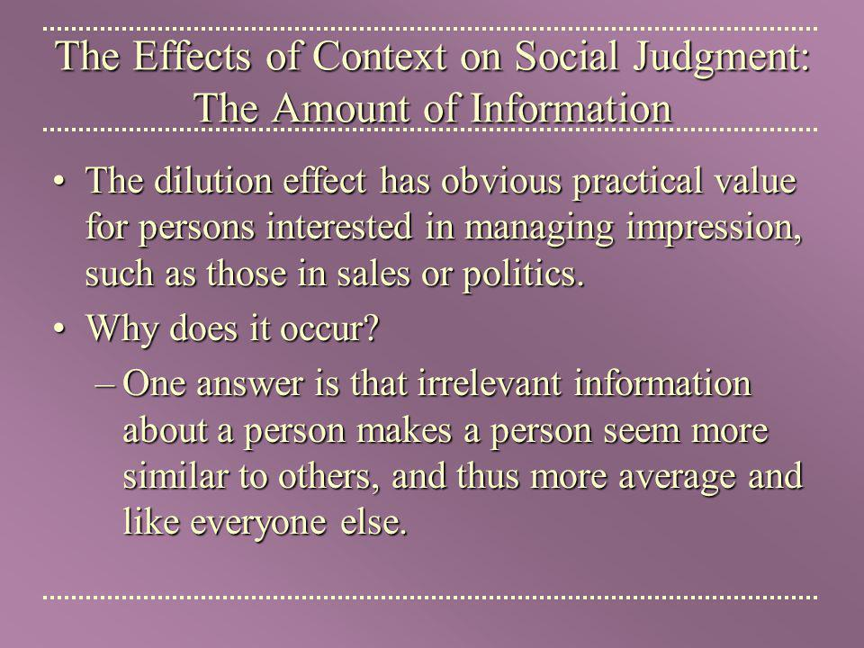 The Effects of Context on Social Judgment: The Amount of Information
