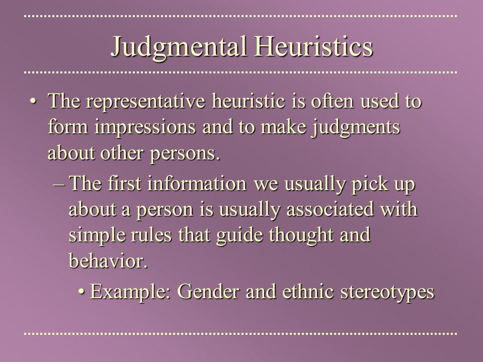 Judgmental Heuristics