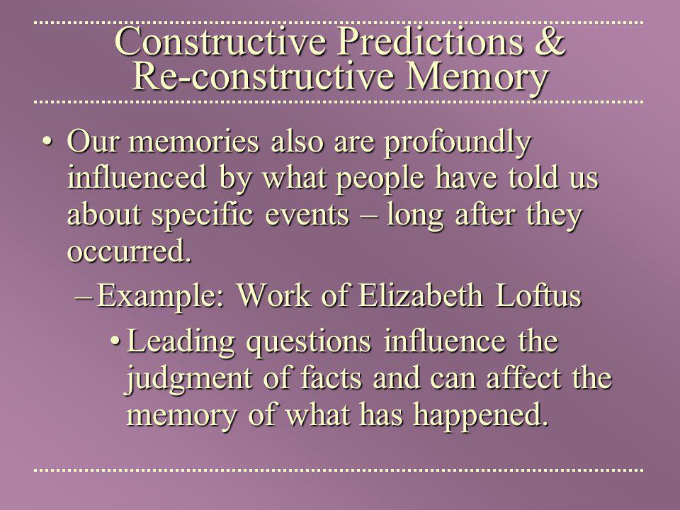 Constructive Predictions & Re-constructive Memory
