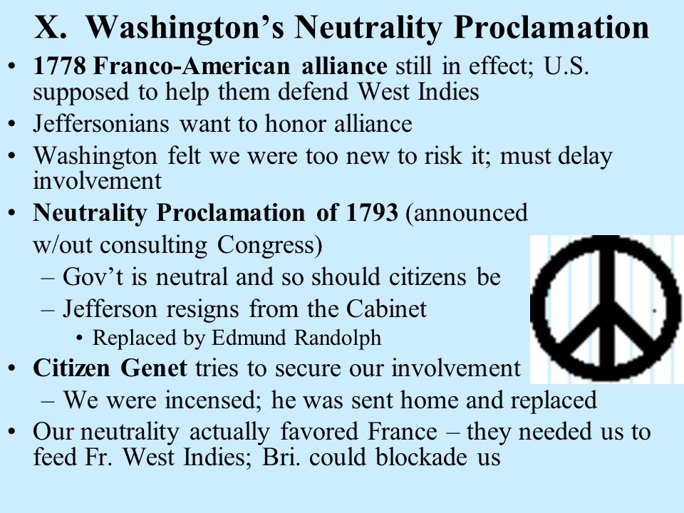 X. Washington's Neutrality Proclamation