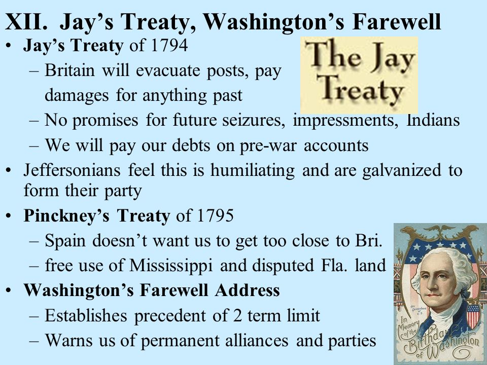 XII. Jay's Treaty, Washington's Farewell
