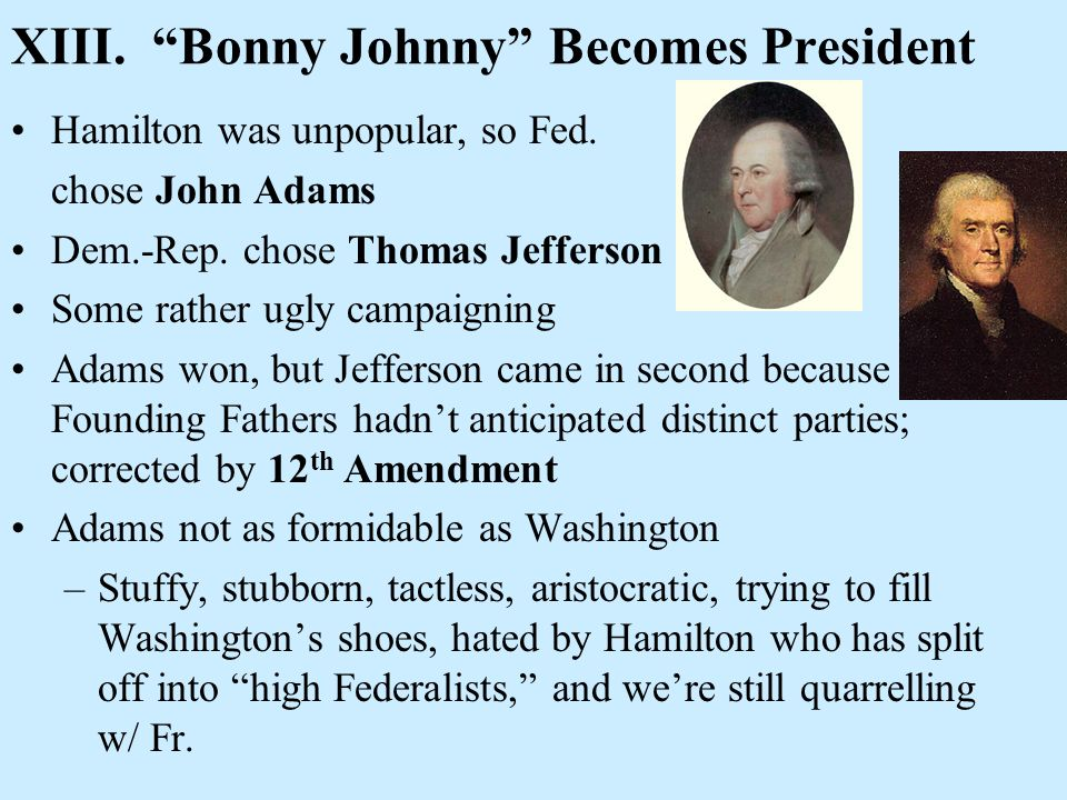 XIII. Bonny Johnny Becomes President