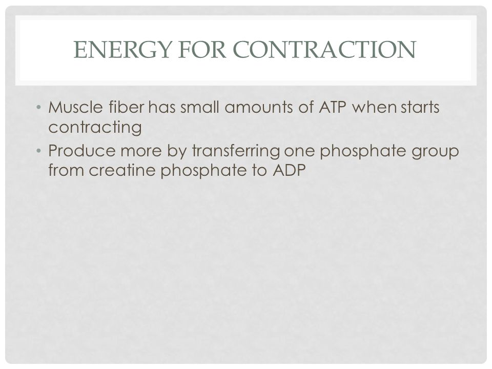 Energy For Contraction