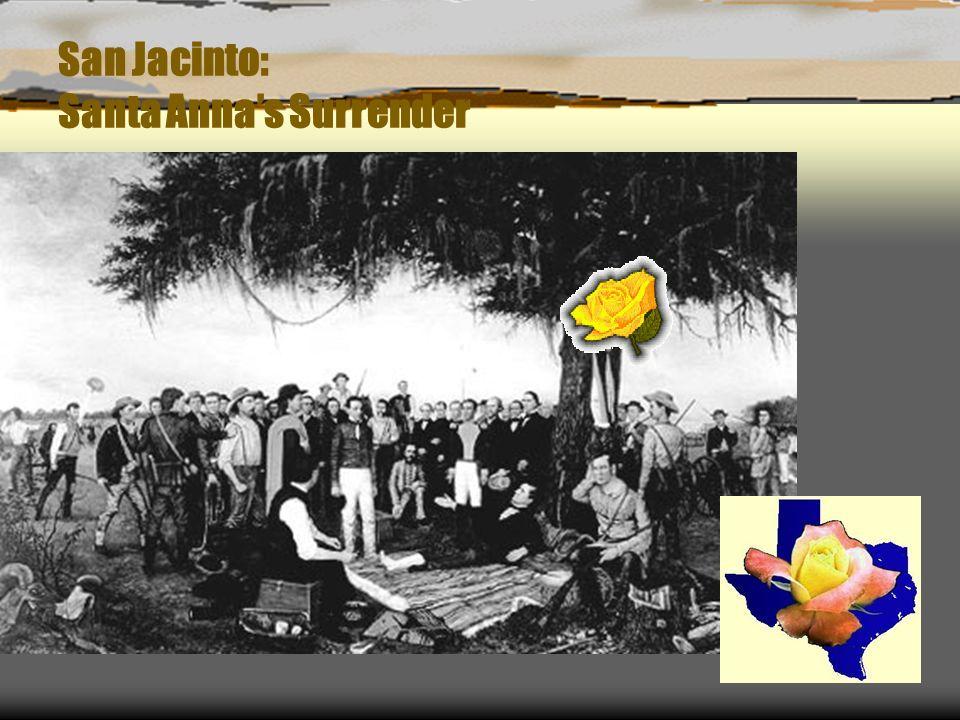 San Jacinto: Santa Anna's Surrender