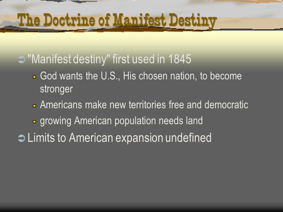 The Doctrine of Manifest Destiny