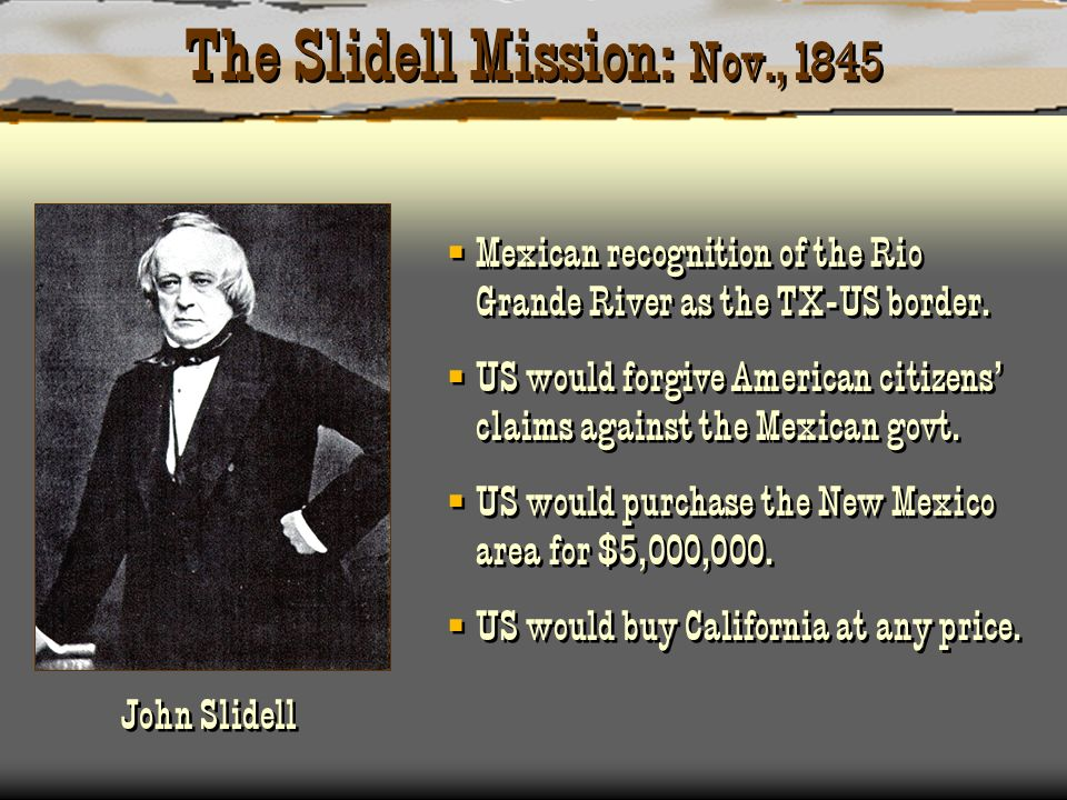 The Slidell Mission: Nov., 1845