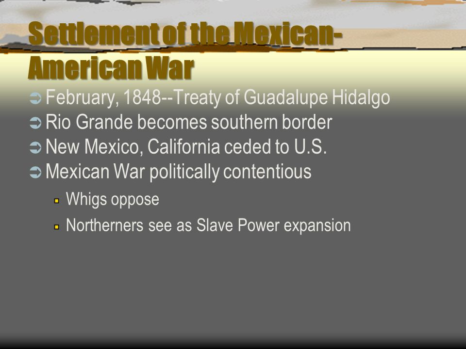 Settlement of the Mexican-American War