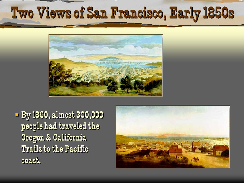 Two Views of San Francisco, Early 1850s
