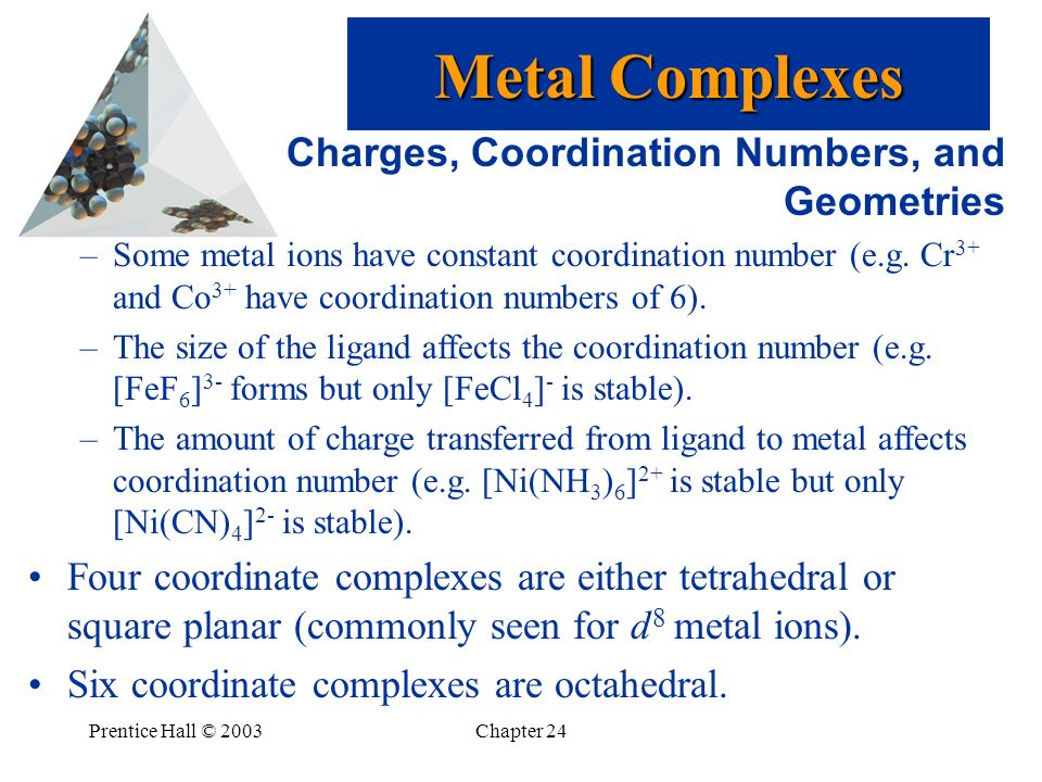 Metal Complexes Charges, Coordination Numbers, and Geometries