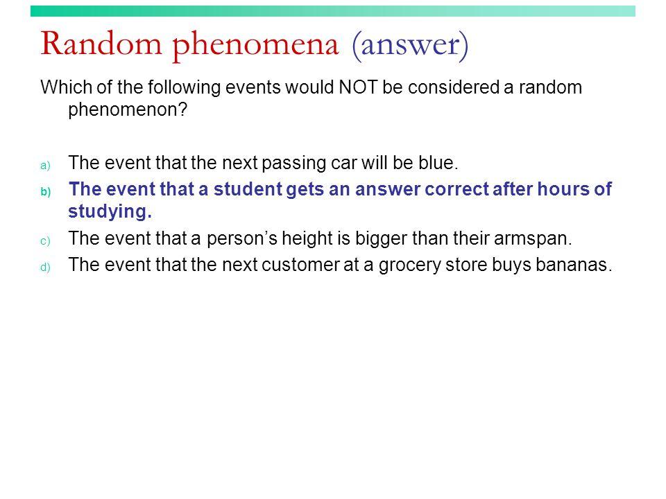 Random phenomena (answer)