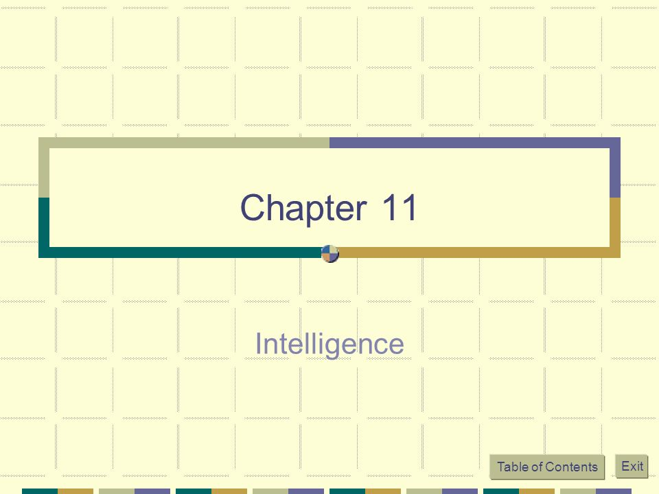 Chapter 11 Intelligence