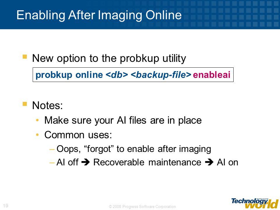 Enabling After Imaging Online