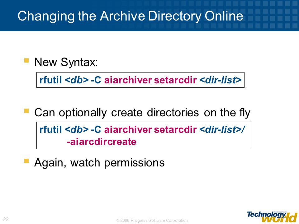 Changing the Archive Directory Online