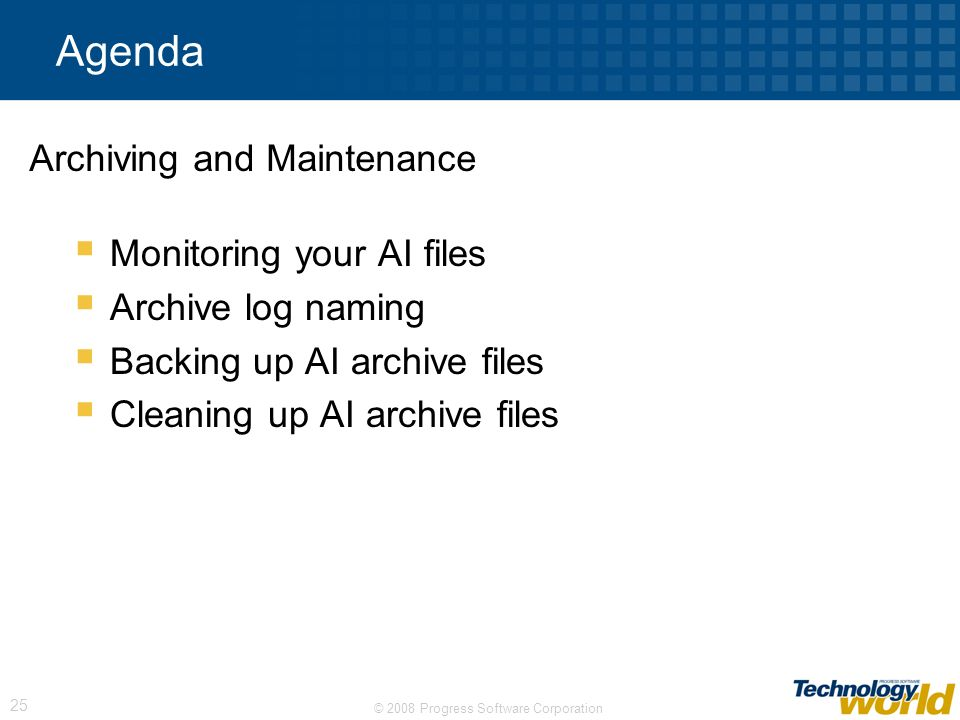 Archiving and Maintenance