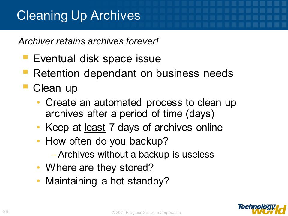Cleaning Up Archives Eventual disk space issue