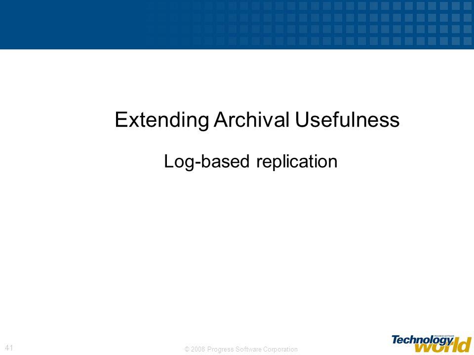 Extending Archival Usefulness