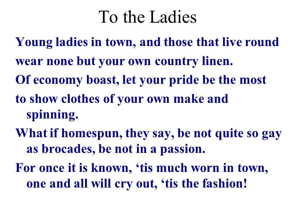 To the Ladies Young ladies in town, and those that live round