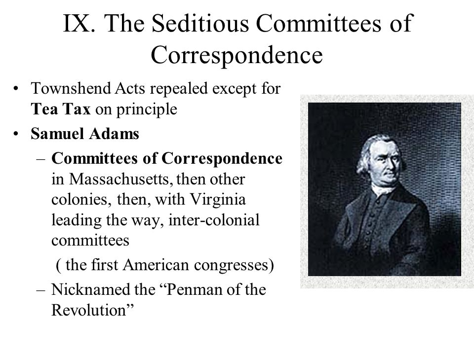 IX. The Seditious Committees of Correspondence