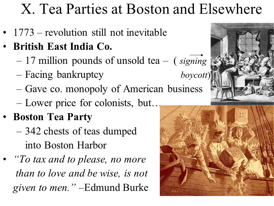 X. Tea Parties at Boston and Elsewhere