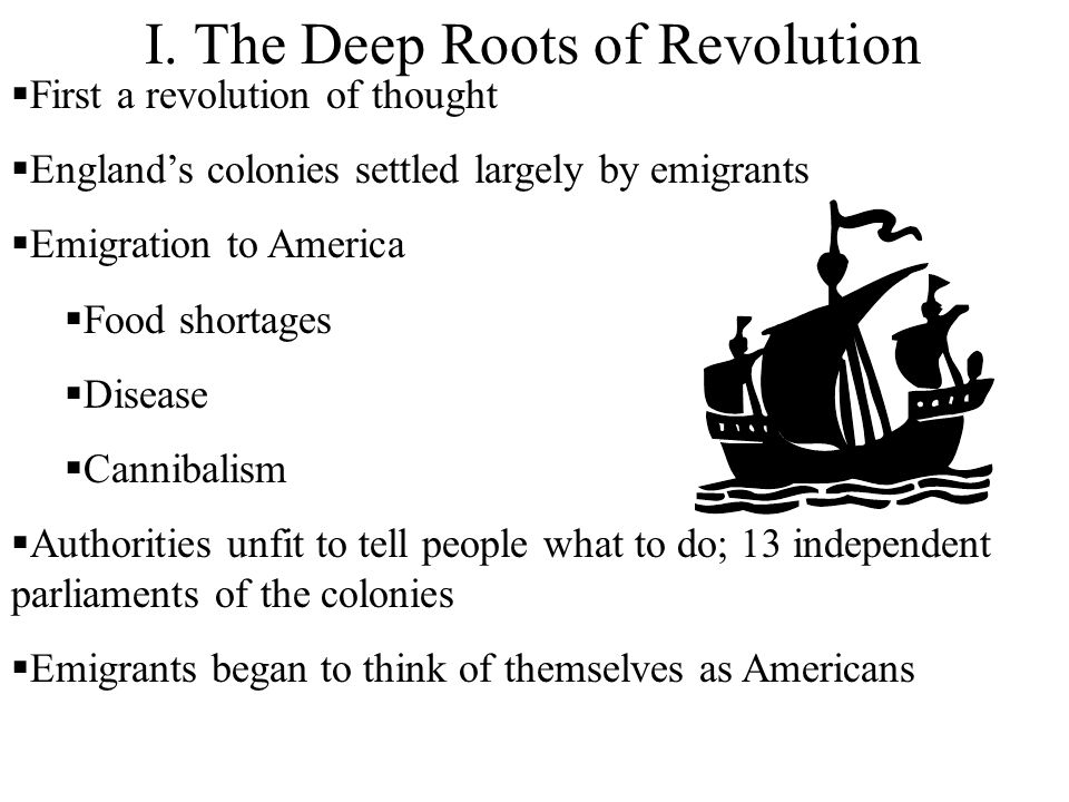 I. The Deep Roots of Revolution