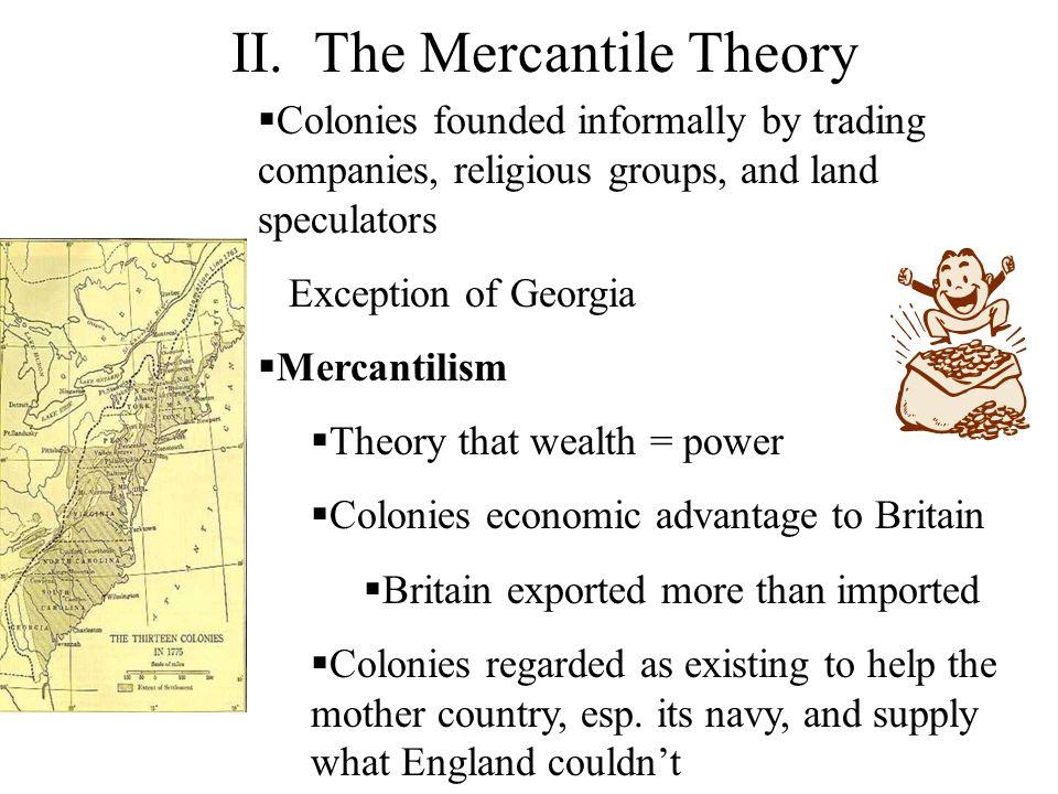 II. The Mercantile Theory