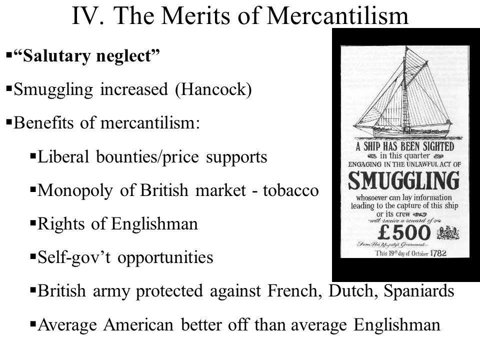 IV. The Merits of Mercantilism