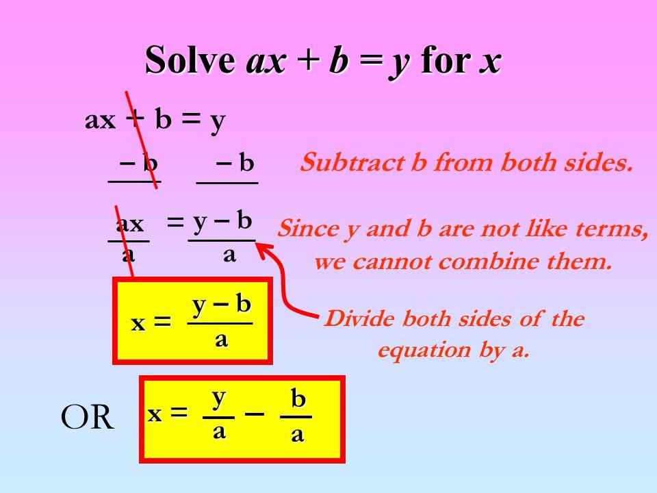 Solve ax + b = y for x OR ax + b = y