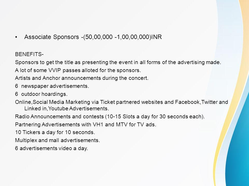 Associate Sponsors -(50,00,000 -1,00,00,000)INR
