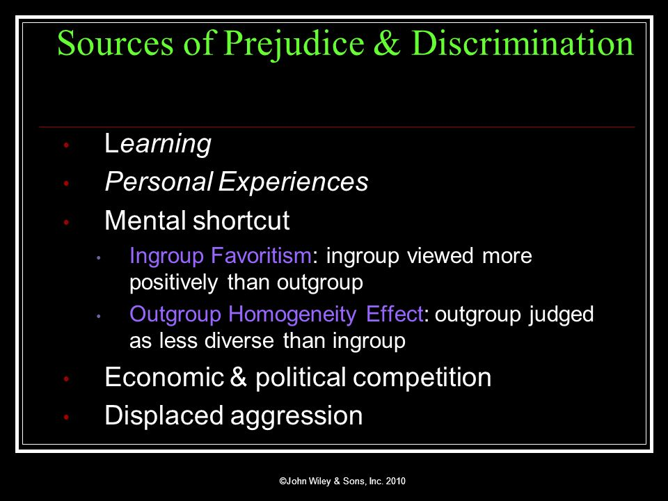 Sources of Prejudice & Discrimination