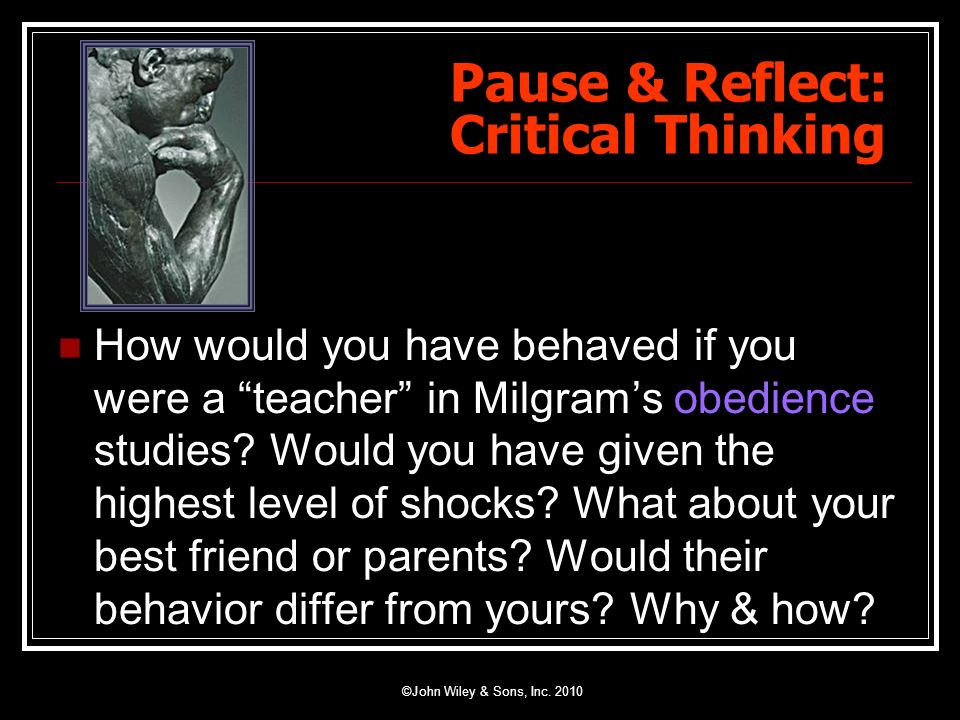 Pause & Reflect: Critical Thinking