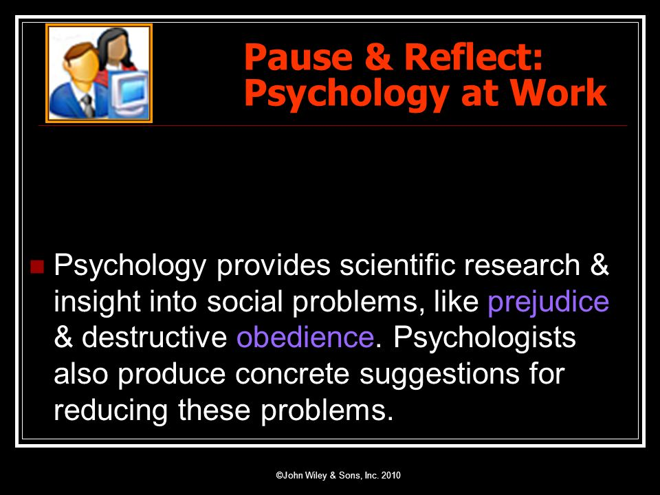 Pause & Reflect: Psychology at Work