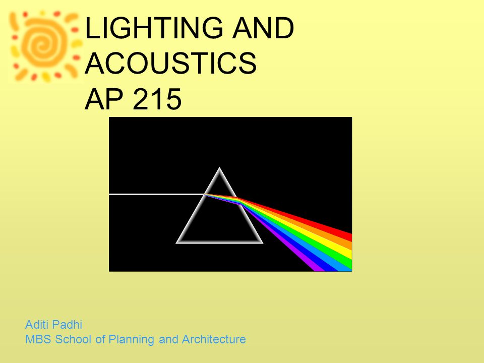 LIGHTING AND ACOUSTICS AP 215