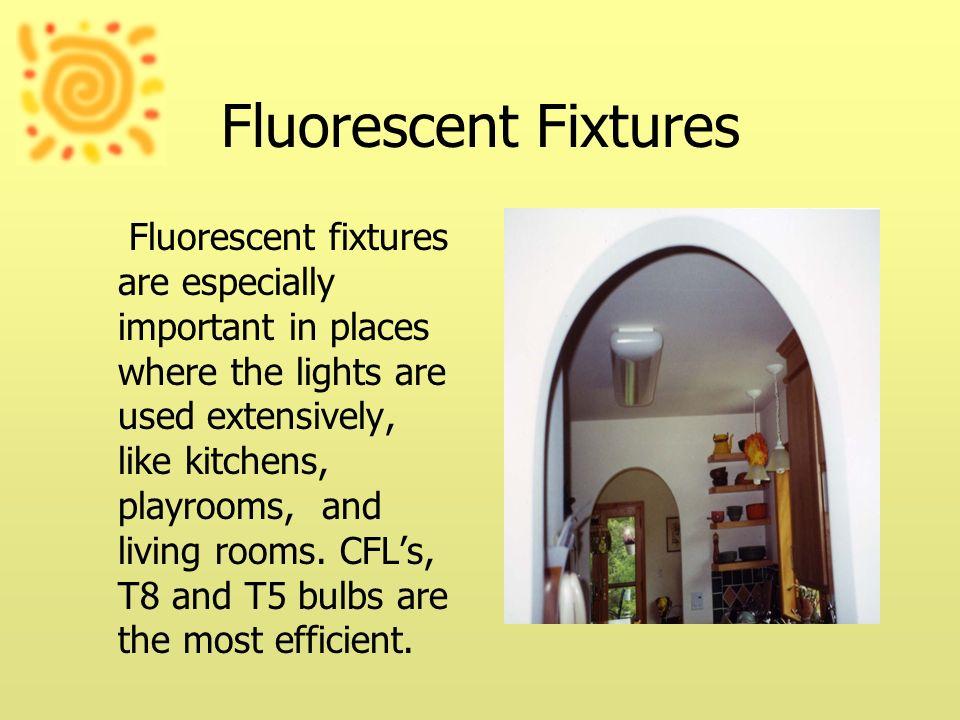 Fluorescent Fixtures