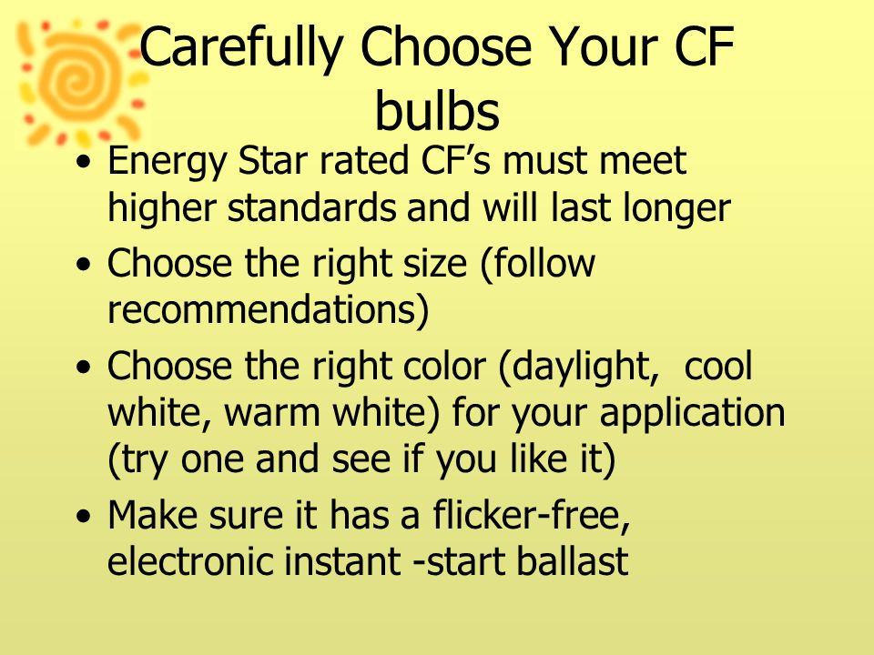 Carefully Choose Your CF bulbs