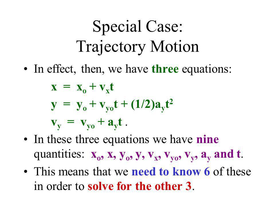 Special Case: Trajectory Motion