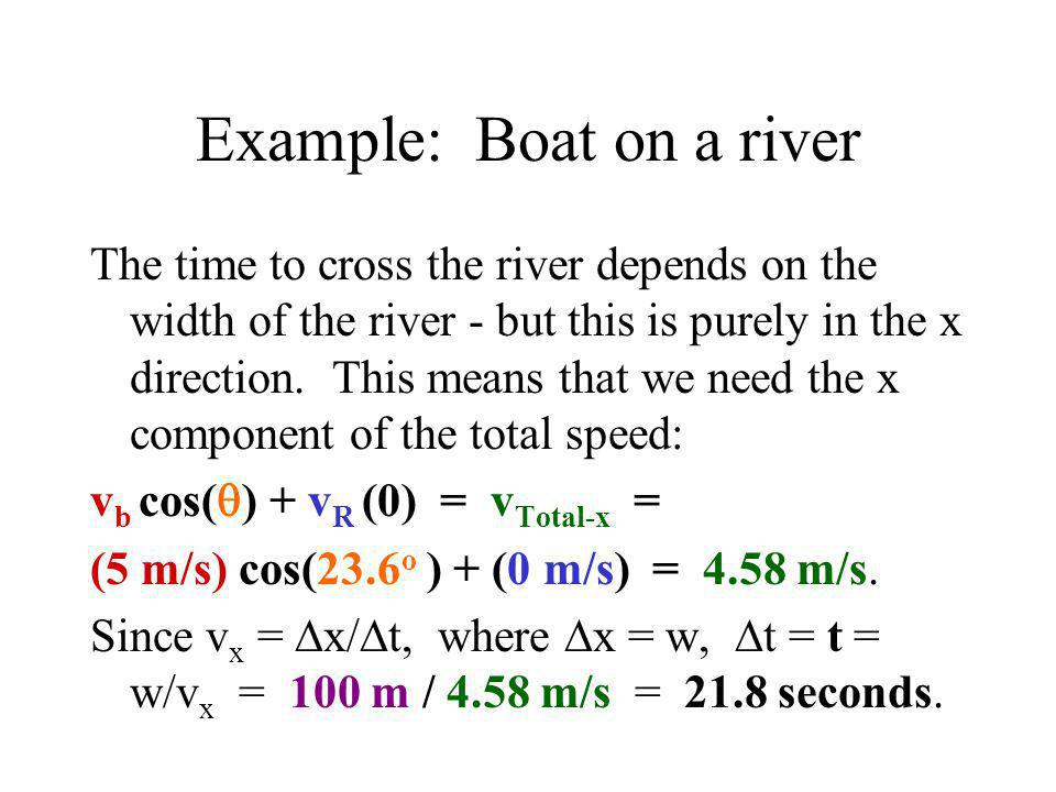 Example: Boat on a river