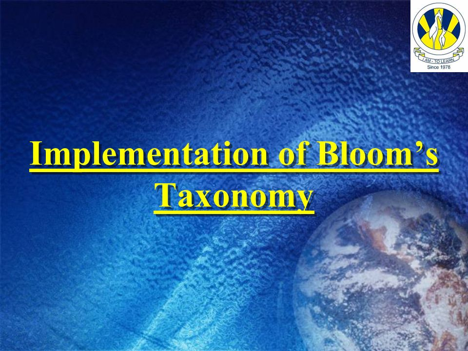 Implementation of Bloom's Taxonomy