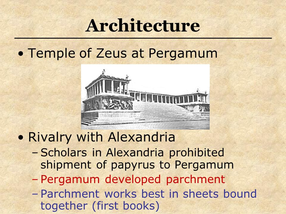 Architecture Temple of Zeus at Pergamum Rivalry with Alexandria