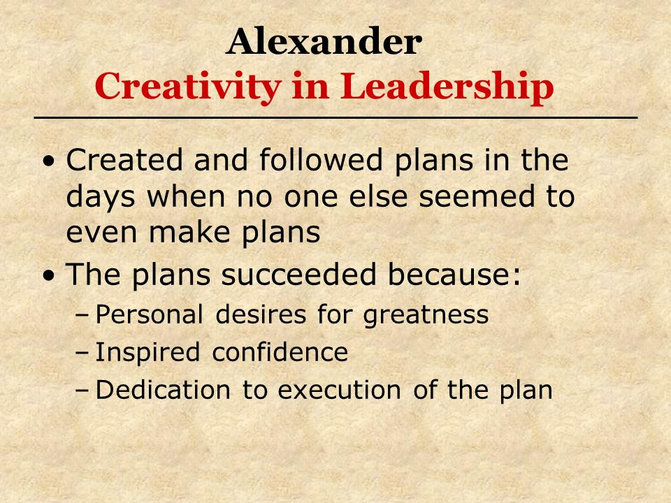 Alexander Creativity in Leadership